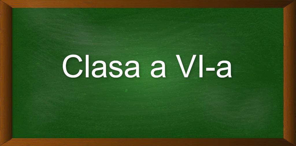 Clasa a VI-a
