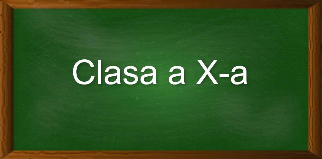 Clasa a X-a