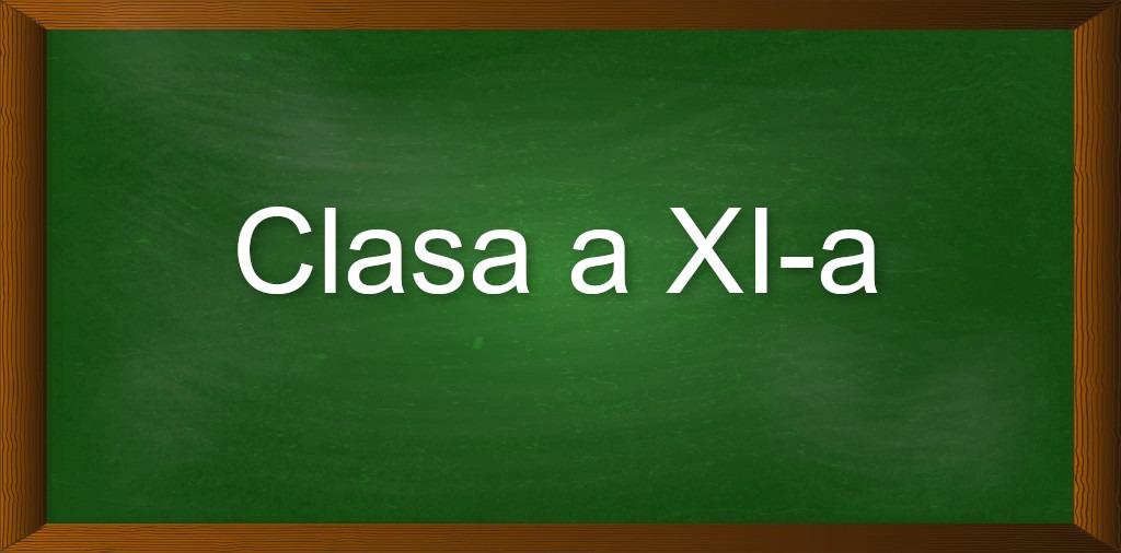 Clasa a XI-a